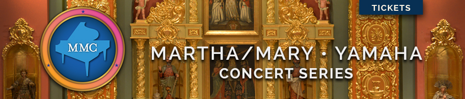 Martha / Mary Concerts